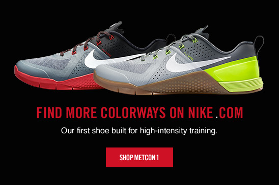FIND MORE COLORWAYS ON NIKE.COM | SHOP METCON 1