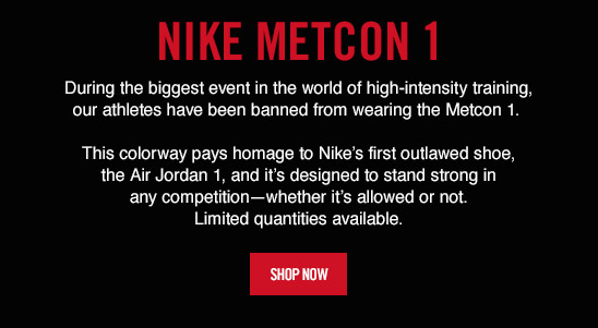 NIKE METCON 1 | SHOP NOW