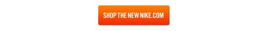 SHOP THE NEW NIKE.COM